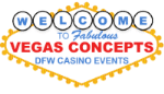 Vegas Concepts Casino Events DFW (972) 438-1800